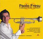 PAOLO FRESU Cinquant'Anni Suonati - 2 album cover