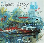 PAOLO FRESU Inner Voices (Featuring David Liebman) album cover