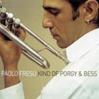 PAOLO FRESU Kind of Porgy and Bess album cover