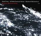PAOLO FRESU Mistico Mediterraneo (with A Filetta, Daniele Di Bonaventura) album cover