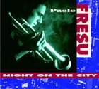 PAOLO FRESU Night On The City album cover