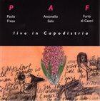 PAOLO FRESU P A F : Live In Capodistria album cover