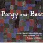 PAOLO FRESU Paolo Fresu And Orchestra Jazz Della Sardegna : Porgy And Bess album cover