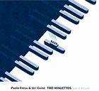 PAOLO FRESU Paolo Fresu & Uri Caine : Two Minuettos album cover