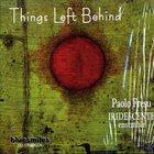 PAOLO FRESU Paolo Fresu, Iridescente Ensemble : Things Left Behind album cover