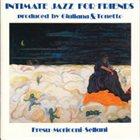 PAOLO FRESU Paolo Fresu, Renato Sellani, Massimo Moriconi : intimate jazz for friends album cover