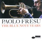 PAOLO FRESU The Blue Note Years album cover