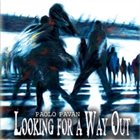 PAOLO PAVAN Looking for a Way Out album cover