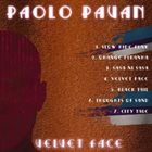 PAOLO PAVAN Velvet Face album cover