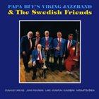 PAPA BUE JENSEN Papa Bue's Viking Jazz Band & The Swedish Friends album cover