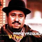 PAPO VÁZQUEZ At The Point V.Two album cover