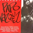 PAPO VÁZQUEZ Breakout album cover