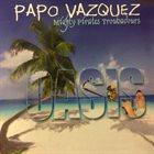 PAPO VÁZQUEZ Oasis album cover