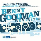 PAQUITO D'RIVERA Benny Goodman Revisited album cover
