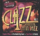 PAQUITO D'RIVERA Paquito D'Rivera & The Madrid Big Band, Pepe Rivero & Friends : Clazz - Continental Latin Jazz Vol.1 album cover
