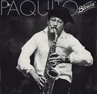 PAQUITO D'RIVERA Paquito Blowin' album cover