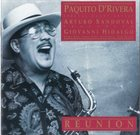 PAQUITO D'RIVERA Reunion album cover