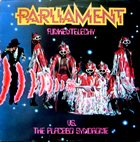 PARLIAMENT Funkentelechy vs. the Placebo Syndrome album cover