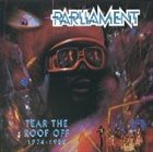 PARLIAMENT Tear the Roof Off: 1974-1980 album cover