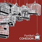 PARTIKEL Cohesion album cover