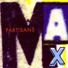 PARTISANS Max album cover