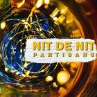 PARTISANS Nit De Nit album cover