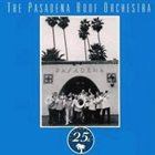 PASADENA ROOF ORCHESTRA 25th Anniversary Album album cover