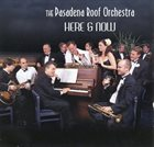 PASADENA ROOF ORCHESTRA Here And Now album cover