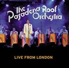 PASADENA ROOF ORCHESTRA Live From London album cover