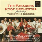 PASADENA ROOF ORCHESTRA Sentimental Journey (aka Swing Sisters & The Pasadena Roof Orchestra ‎– Swing) album cover