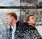 PASCAL SCHUMACHER Pascal Schumacher, Jef Neve : Face To Face In Bremen - Live album cover