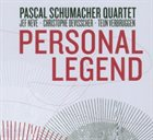 PASCAL SCHUMACHER Personal Legend album cover