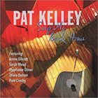 PAT KELLEY Sing Me Back Home album cover