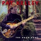 PAT KELLEY The Road Home album cover