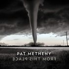 PAT METHENY — From This Place album cover