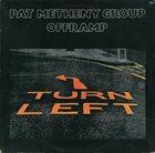 PAT METHENY Pat Metheny Group : Offramp album cover