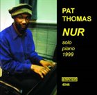 PAT THOMAS Nur album cover