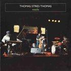 PAT THOMAS Thomas / Strid / Thomas  - Wazifa album cover
