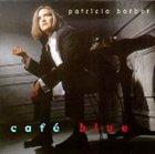 PATRICIA BARBER Café Blue album cover