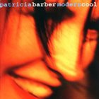 PATRICIA BARBER Modern Cool album cover