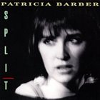 PATRICIA BARBER Split album cover