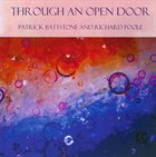 PATRICK BATTSTONE Patrick Battstone / Richard Poole : Through an Open Door album cover