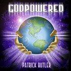 PATRICK BUTLER God Powered album cover