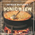PATRICK BUTLER Sonic Stew album cover
