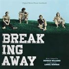 PATRICK WILLIAMS Breaking Away (Original Motion Picture Soundtrack) album cover