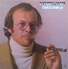 PATRICK WILLIAMS Threshold album cover