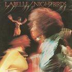 PATTI LABELLE LaBelle : Nightbirds album cover