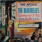 PATTI LABELLE The Bluebelles Featuring Patti La Belle : Sweethearts Of The Apollo album cover