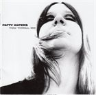 PATTY WATERS You Thrill Me album cover