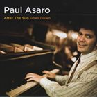 PAUL ASARO After The Sun Goes Down album cover